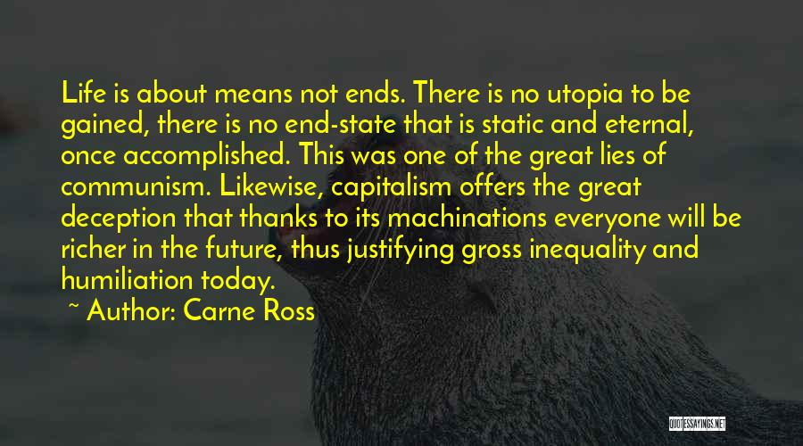 Thanks For Everyone Quotes By Carne Ross