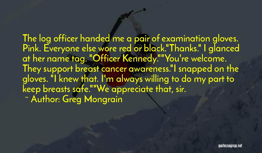 Thanks For Everyone Quotes By Greg Mongrain