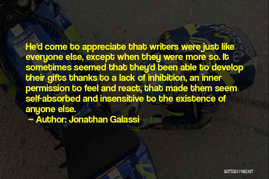 Thanks For Everyone Quotes By Jonathan Galassi