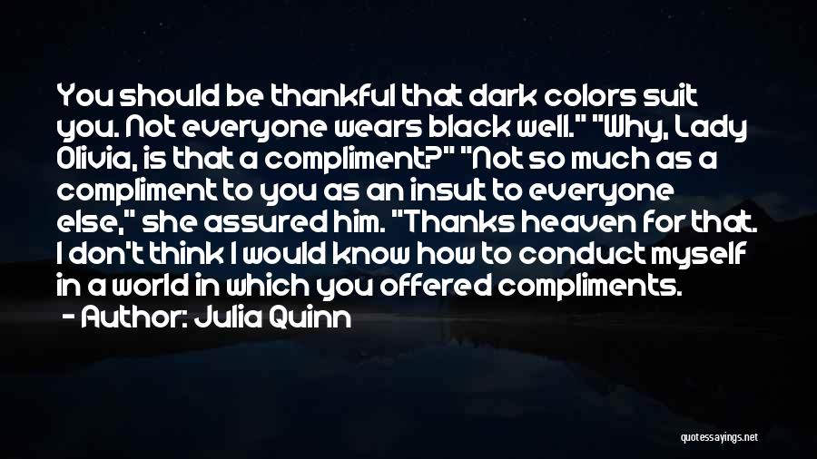 Thanks For Everyone Quotes By Julia Quinn