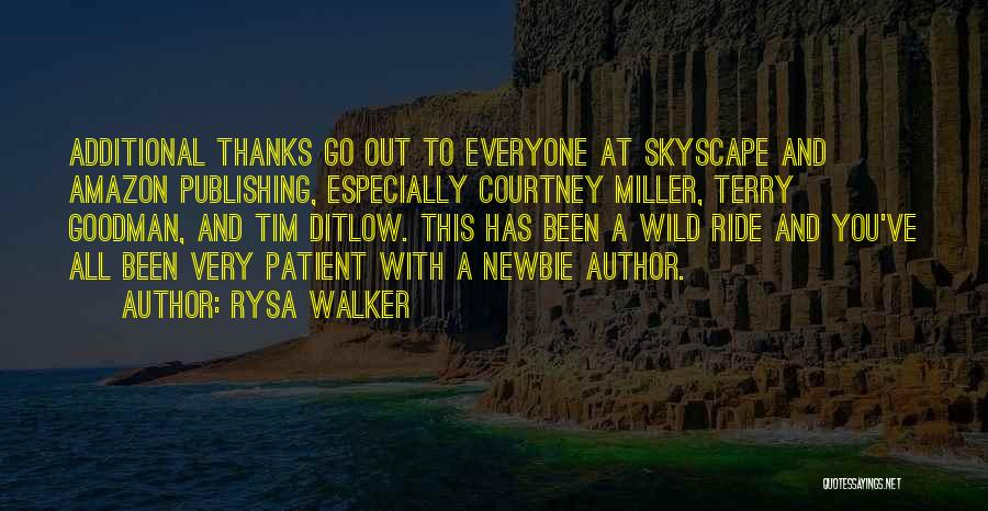 Thanks For Everyone Quotes By Rysa Walker