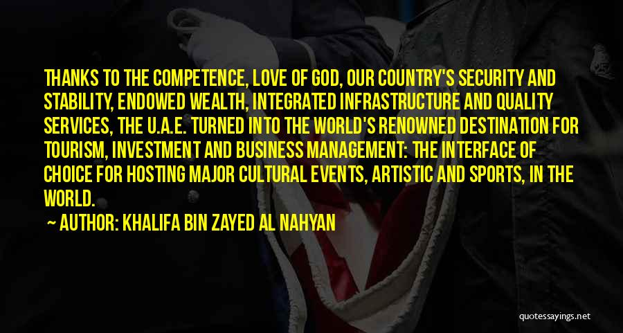 Thanks For Hosting Quotes By Khalifa Bin Zayed Al Nahyan