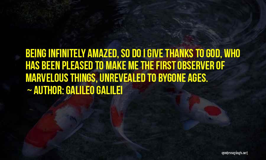 Thanks For Not Being There Quotes By Galileo Galilei