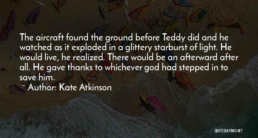 Thanks God I Found Her Quotes By Kate Atkinson
