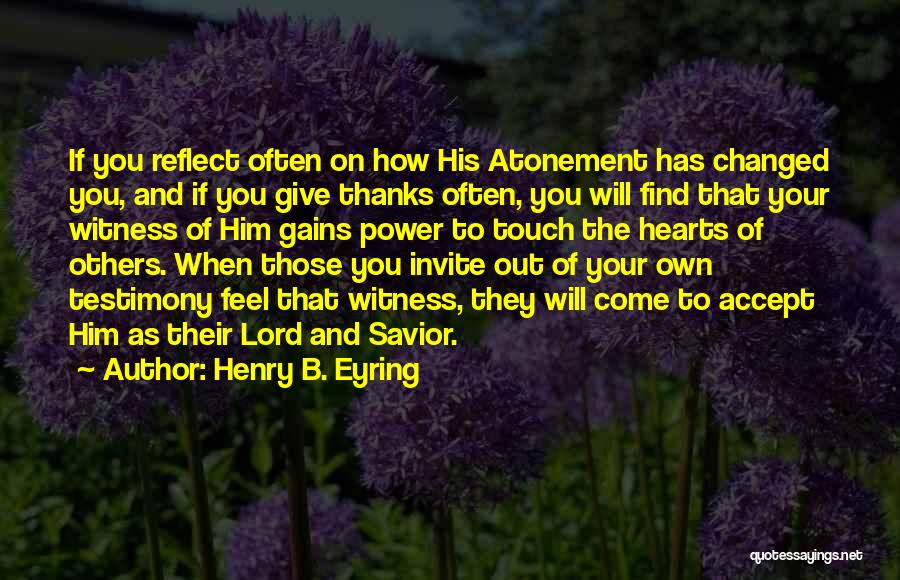 Thanks Quotes By Henry B. Eyring