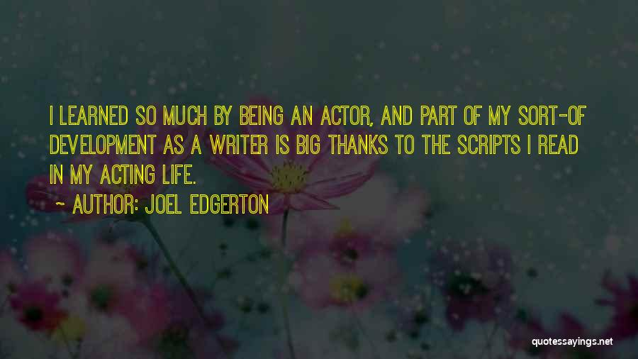 Thanks Quotes By Joel Edgerton