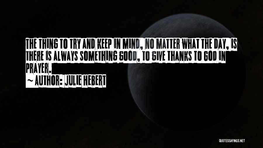 Thanks Quotes By Julie Hebert
