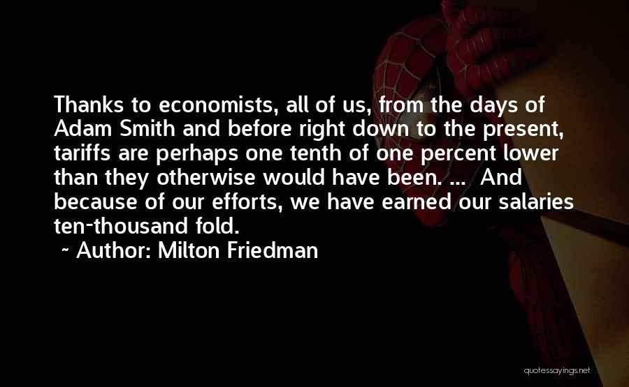 Thanks Quotes By Milton Friedman