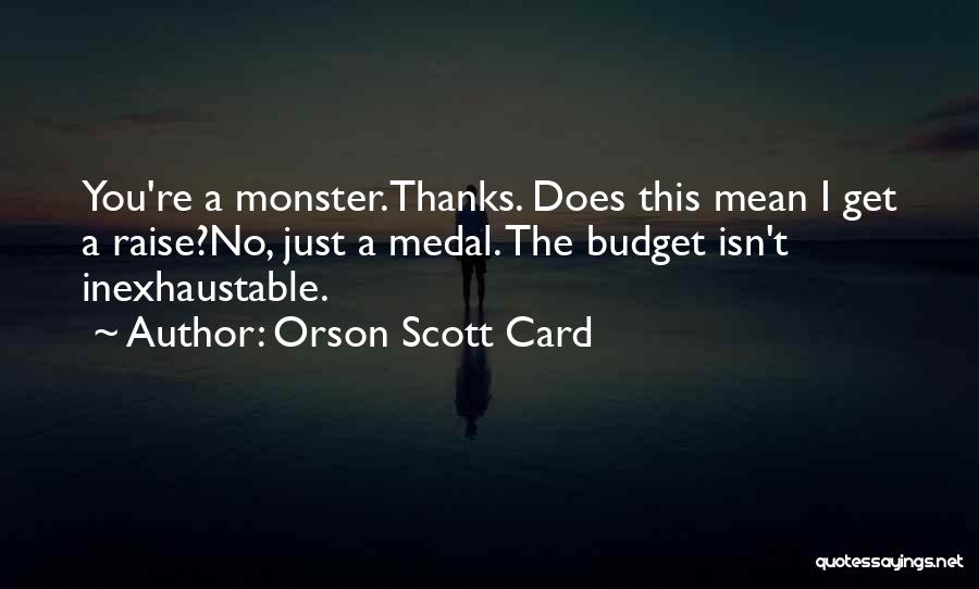 Thanks Quotes By Orson Scott Card