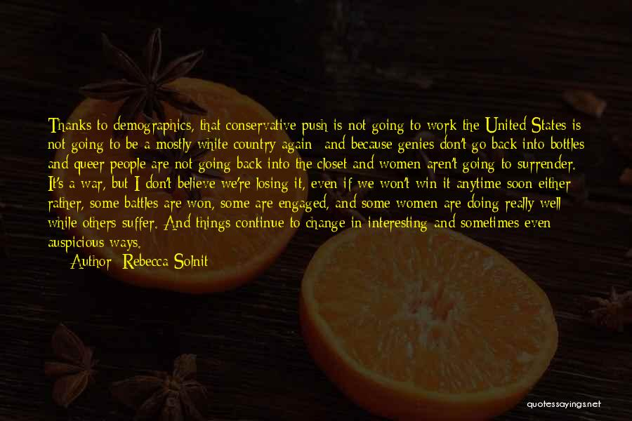 Thanks Quotes By Rebecca Solnit