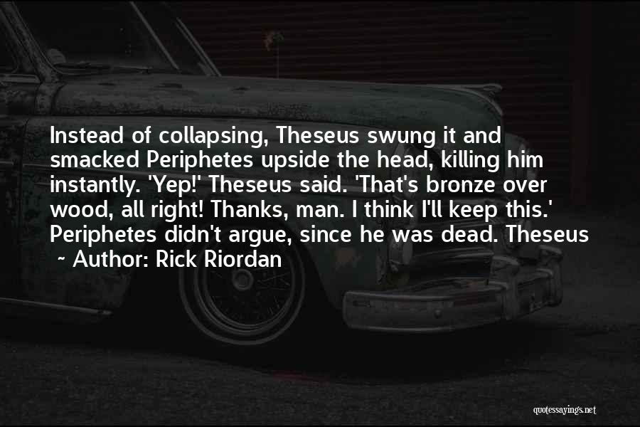 Thanks Quotes By Rick Riordan