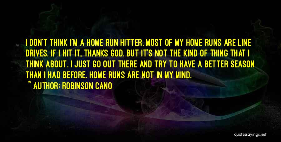 Thanks Quotes By Robinson Cano