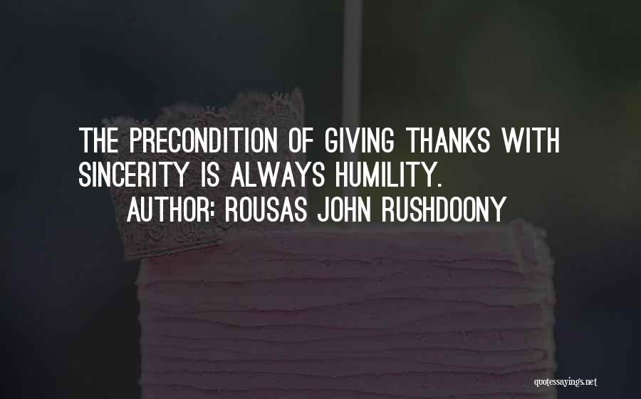 Thanks Quotes By Rousas John Rushdoony