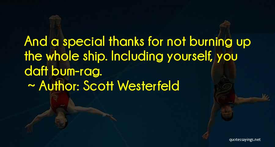 Thanks Quotes By Scott Westerfeld