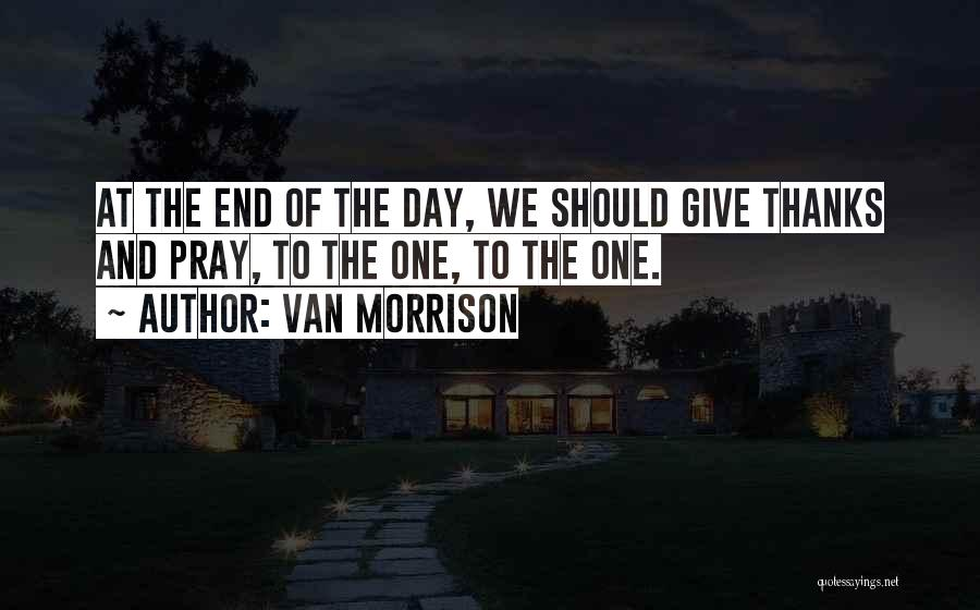 Thanks Quotes By Van Morrison
