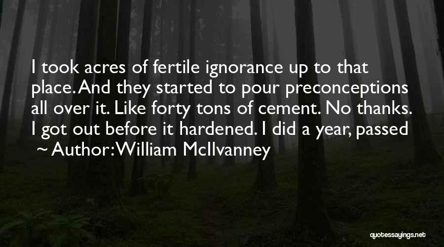 Thanks Quotes By William McIlvanney