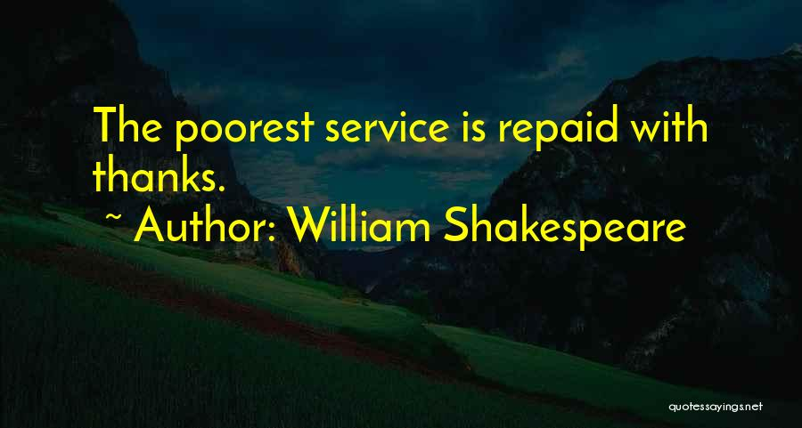 Thanks Quotes By William Shakespeare