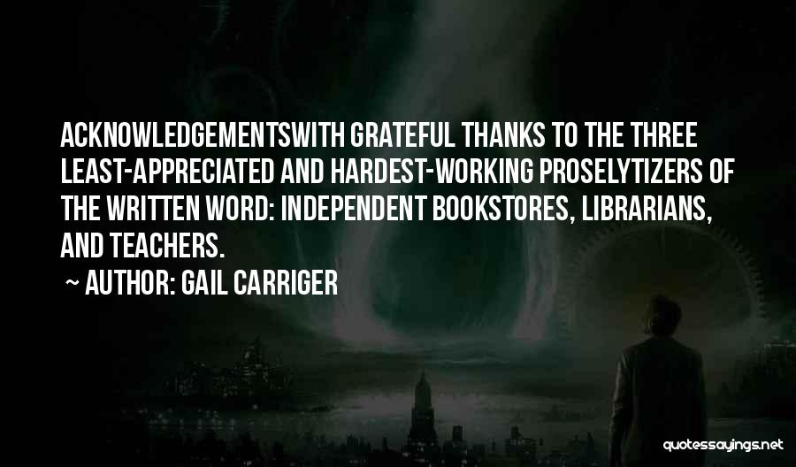 Thanks To Teachers Quotes By Gail Carriger