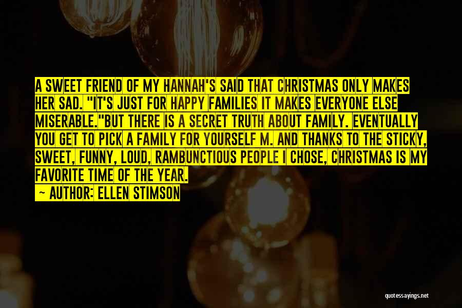 Thanks To You My Friend Quotes By Ellen Stimson
