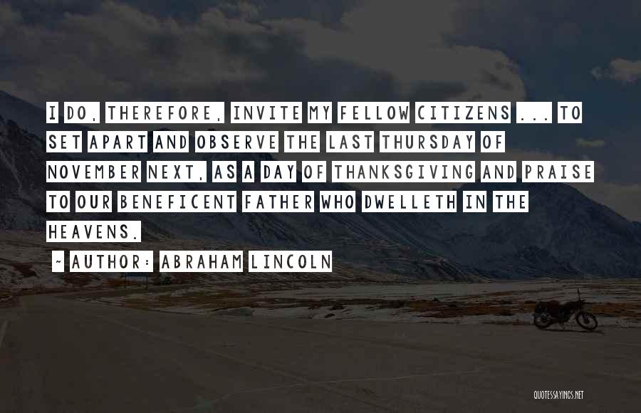 Thanksgiving Abraham Lincoln Quotes By Abraham Lincoln