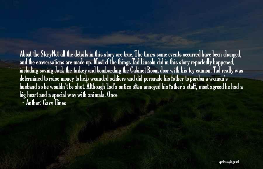 Thanksgiving Abraham Lincoln Quotes By Gary Hines