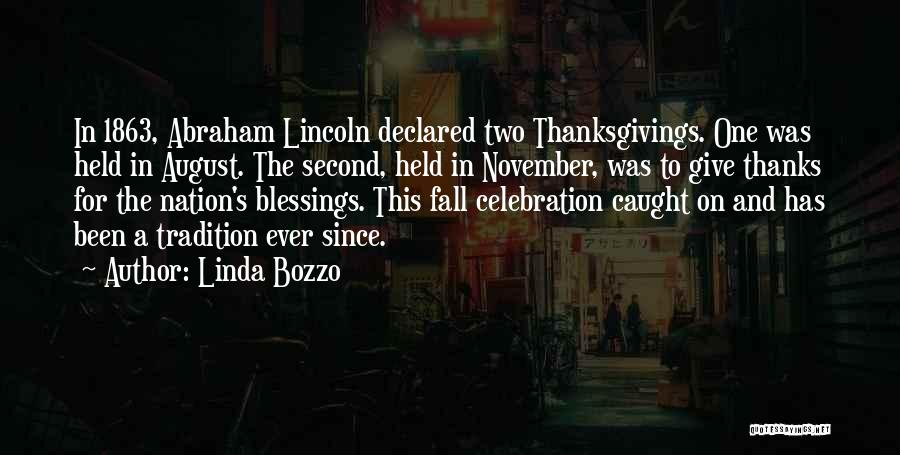 Thanksgiving Abraham Lincoln Quotes By Linda Bozzo