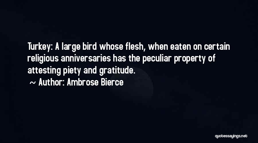 Thanksgiving And Gratitude Quotes By Ambrose Bierce