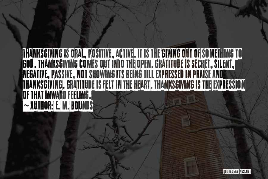 Thanksgiving And Gratitude Quotes By E. M. Bounds
