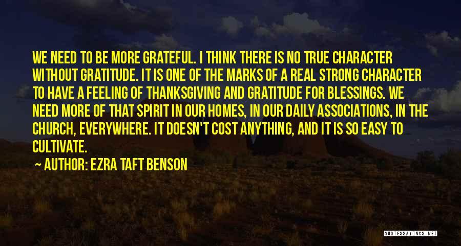 Thanksgiving And Gratitude Quotes By Ezra Taft Benson