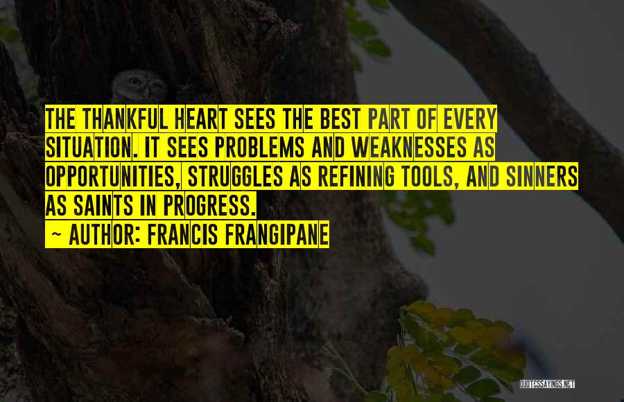 Thanksgiving And Gratitude Quotes By Francis Frangipane