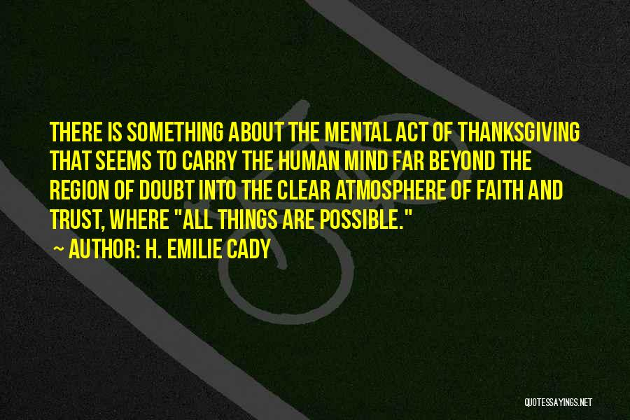 Thanksgiving And Gratitude Quotes By H. Emilie Cady