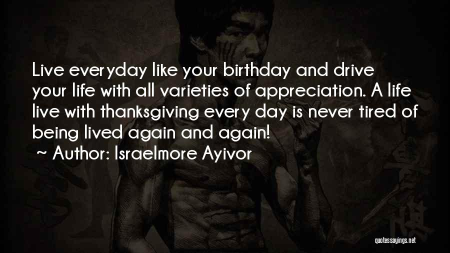Thanksgiving And Gratitude Quotes By Israelmore Ayivor