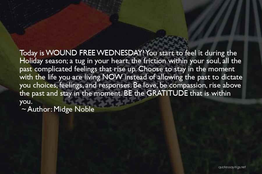 Thanksgiving And Gratitude Quotes By Midge Noble