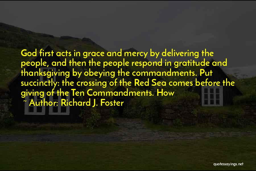 Thanksgiving And Gratitude Quotes By Richard J. Foster