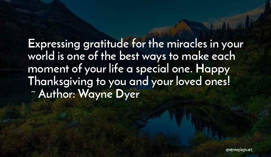 Thanksgiving And Gratitude Quotes By Wayne Dyer