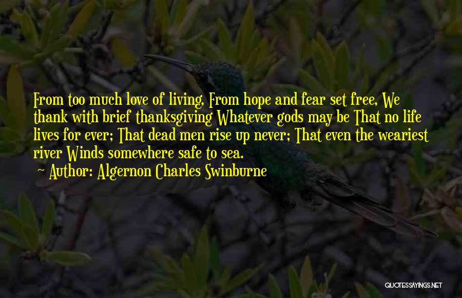 Thanksgiving And Love Quotes By Algernon Charles Swinburne