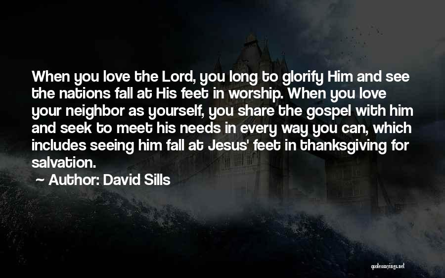Thanksgiving And Love Quotes By David Sills