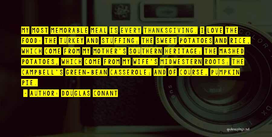 Thanksgiving And Love Quotes By Douglas Conant
