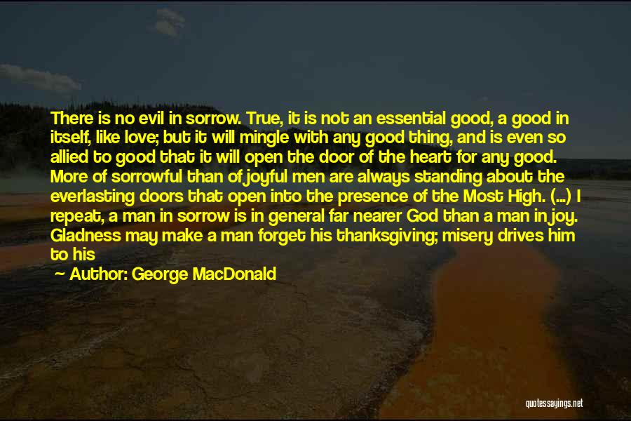 Thanksgiving And Love Quotes By George MacDonald