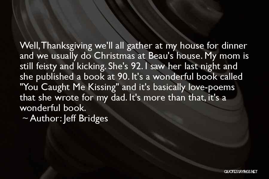Thanksgiving And Love Quotes By Jeff Bridges
