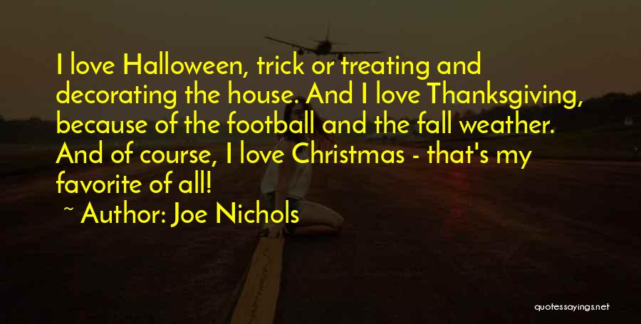 Thanksgiving And Love Quotes By Joe Nichols