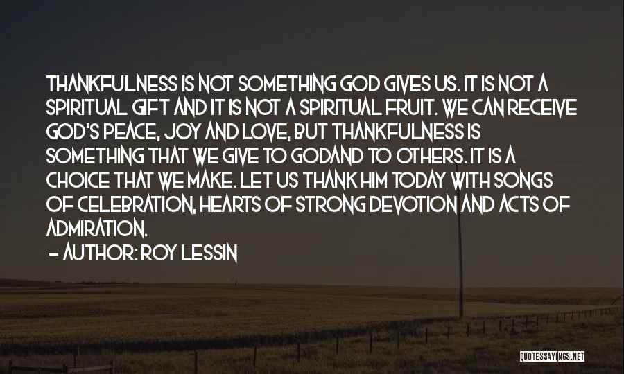 Thanksgiving And Love Quotes By Roy Lessin
