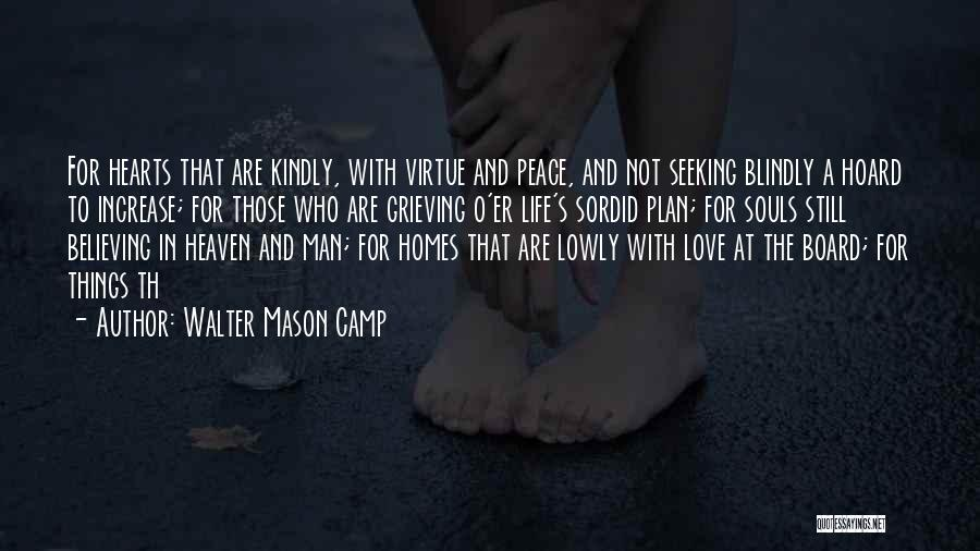 Thanksgiving And Love Quotes By Walter Mason Camp