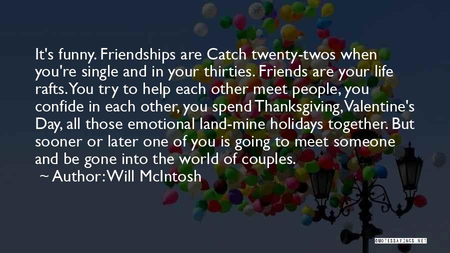Thanksgiving And Love Quotes By Will McIntosh