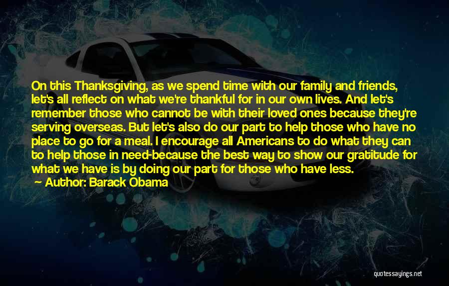 Thanksgiving Thankful Family Quotes By Barack Obama