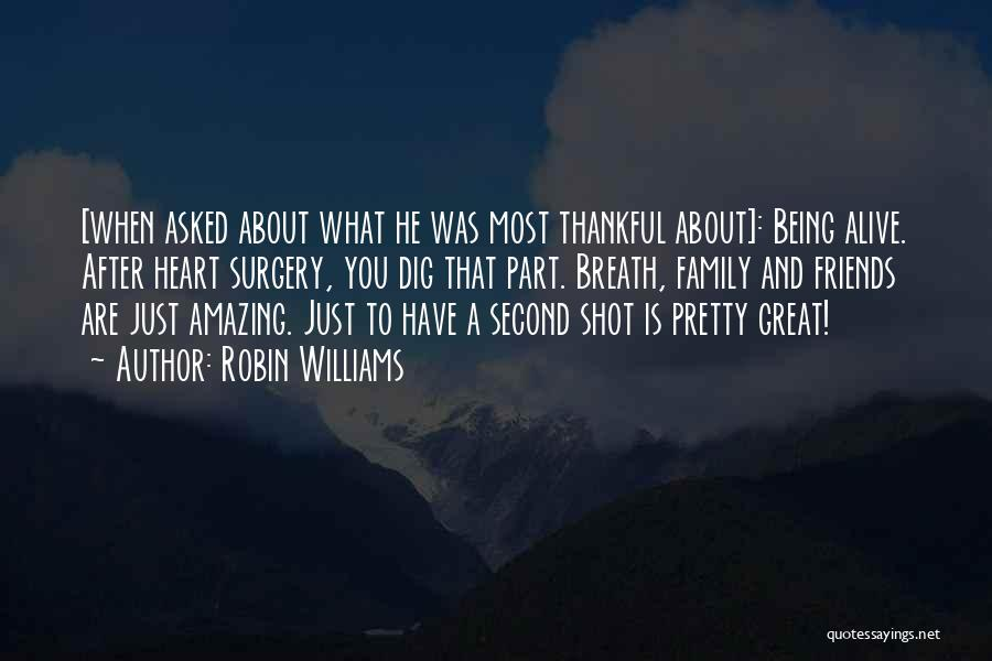 Thanksgiving Thankful Family Quotes By Robin Williams