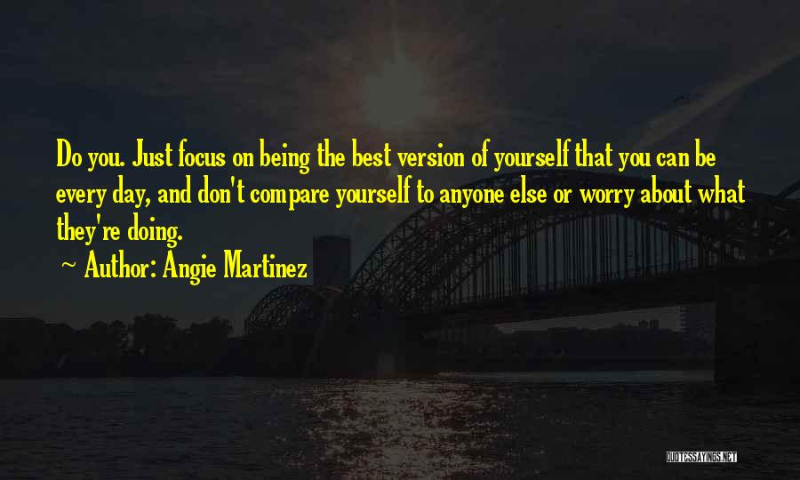 That Day Quotes By Angie Martinez