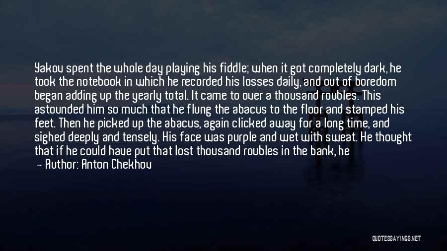 That Day Quotes By Anton Chekhov