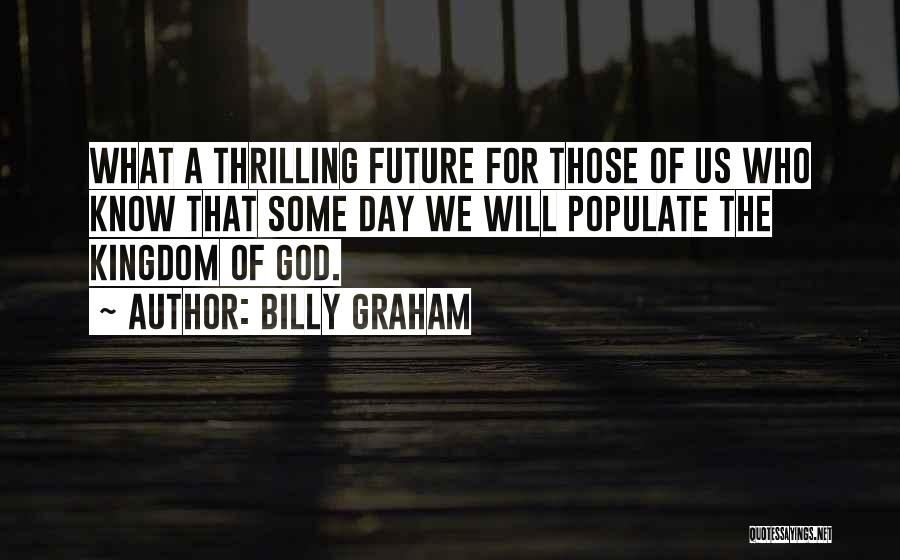 That Day Quotes By Billy Graham