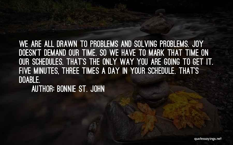 That Day Quotes By Bonnie St. John